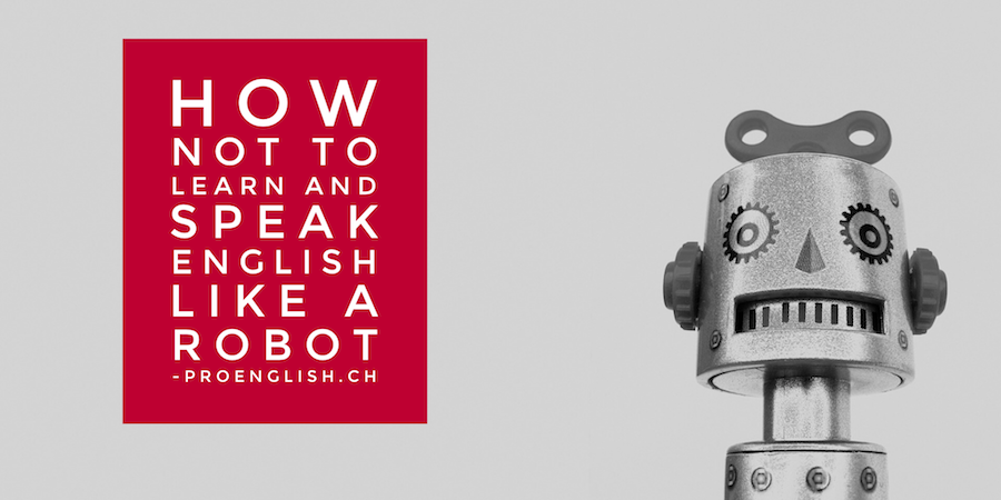 ProEnglish-how-not-to-learn-and-speak-english-like-a-robot